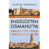 Endülüs'ten Osmanlı'ya Paraya Yön Veren Yahudi Bankerler: Halil İnalcık Önsözüyle