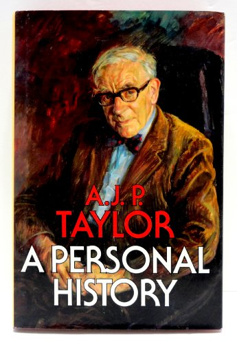A Personal History (1983) (Book) written by A.J.P. Taylor
