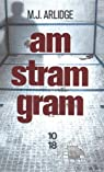 Am stram gram... par M. J. Arlidge