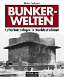 img - for Bunkerwelten. book / textbook / text book