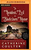The Resident Evil at Blackthorn Manor (Grayson Sherbrooke's Otherworldly Adventures)