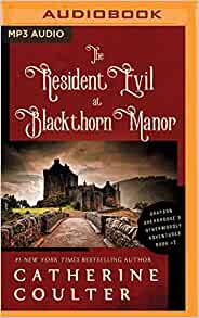 The Resident Evil at Blackthorn Manor (Grayson Sherbrooke's Otherworldly Adventures): Catherine