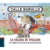 La colada de William: Un libro con solapas de Kate Hindley: 3 (Calle Barullo)