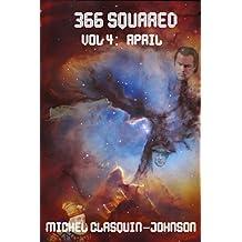 366 Squared, Volume 4: April