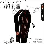 Bin mal kurz tot | Lance Rubin