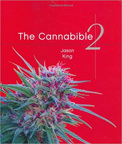 Amazon the cannabible 2 9781580085168 jason king books the cannabible 2 2nd edition fandeluxe Images