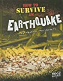How to Survive an Earthquake, Heather L. Montgomery, 1429622792
