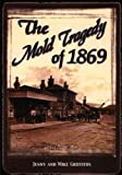 The Mold Tragedy of 1869 by Jenny Griffiths (2001-12-01)