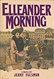 img - for Elleander Morning: A Novel book / textbook / text book