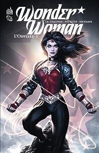 Wonder Woman : L'Odyssée, Tome 1 par J. Michael Straczynski