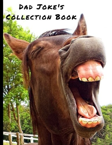 Dad Joke's Collection Book: Blank Book, to write and collect Dad's silly jokes (Joke Collection Book) (Volume 3)