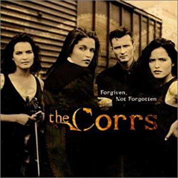 Image result for corrs forgiven not forgotten