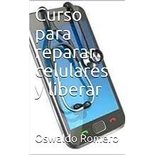 Aprende a reparar celulares (Electronica  nº 1)