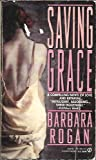 Saving Grace, Barbara Rogan, 0451170733