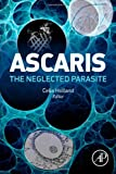Ascaris: the Neglected Parasite, , 0123969786