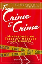 From Crime To Crime - Mind-boggling Tales Of Mystery And Murder
