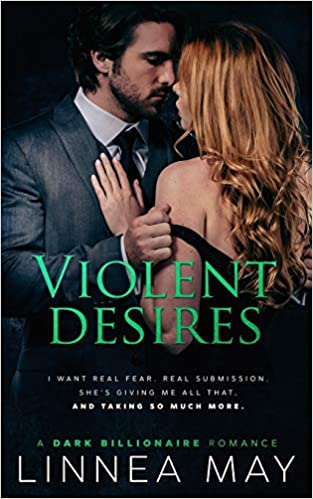 Amazon Fr Violent Desires A Dark Billionaire Romance