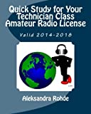 img - for Quick Study for Your Technician Class Amateur Radio License: Valid 2014-2018 book / textbook / text book