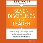Seven Disciplines of a Leader | Jeff Wolf