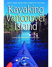 Kayaking Vancouver Island: Great Trips from Port Hardy to Victoria