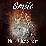 Smile: A Short Story   Nick Wisseman