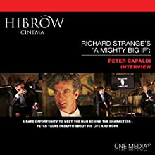 HiBrow: Richard Strange's A Mighty Big If with Peter Capaldi Speech by Richard Strange, Peter Capaldi Narrated by Richard Strange, Peter Capaldi
