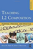 img - for Teaching L2 Composition: Purpose, Process, and Practice book / textbook / text book