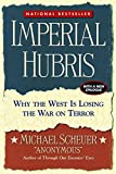 Book cover for Imperial Hubris: Why the West Is Losing the War on Terror