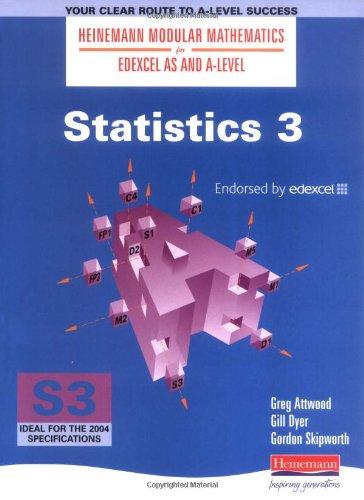 Read Online Statistics (Heinemann Modular Mathematics for Edexcel AS & A Level) (Bk. 3) PDF