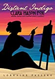 Distant Indigo: Clara Mason Fox: Pioneer, Painter, Poet of Orange County, California