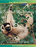 The Secrets of Tropical Rainforests, Jean Hamilton, 0966649052