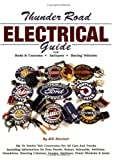 Thunder Road Electrical Guide, Sinclair, Bill, 096313504X