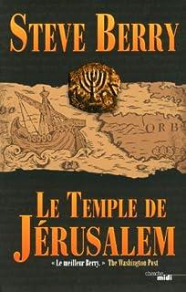 Le temple de Jérusalem, Berry, Steve