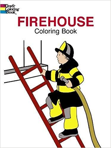 amazoncom firehouse coloring book dover coloring books 0800759413089 cathy beylon coloring books books - Dover Coloring Book
