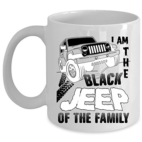 My Family Coffee Mug, I Am The Black Jeep Of The Family Cup (Coffee Mug - White)