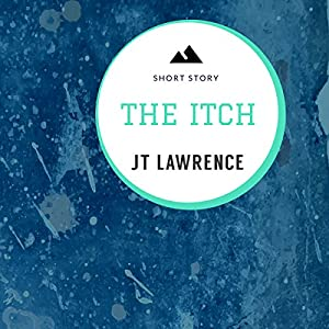 The Itch: A Short Story Audiobook
