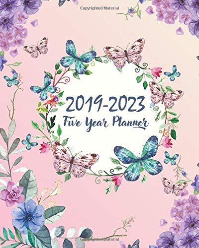 2019-2023 Five Year Planner: Butterfly Cover 60 Months Planner and Calendar Agenda and Organizer 8' X 10' with Holidays