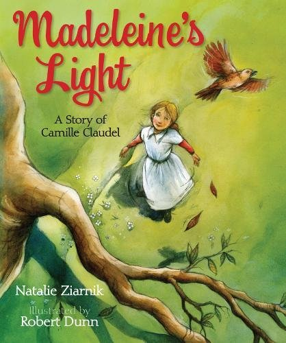 Madeleine's Light: A Story of Camille Claudel ebook