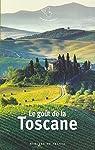 Le goût de la Toscane par Charton