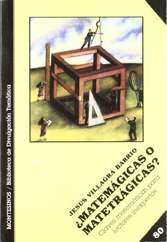 Descargar Libro ¿matemágicas O Matetrágicas? Jesús Villagrá Barrio