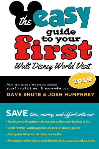 Image of The easy Guide to Your First Walt Disney World Visit 2014