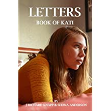 The Book of Kati:  Letters