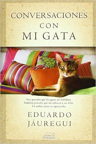 Conversaciones con mi gata (Spanish) Paperback – 2014