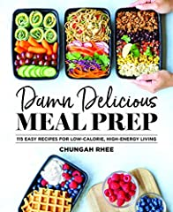 Meal prep is the best thing to happen to healthy eating-and DAMN DELICIOUS MEAL PREP makes it tastier than ever!It's 6:00 pm, and you have nothing planned for dinner. Again. If you're like many folks, including blogger and author Chungah Rhee...