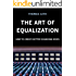 The Art of Equalization