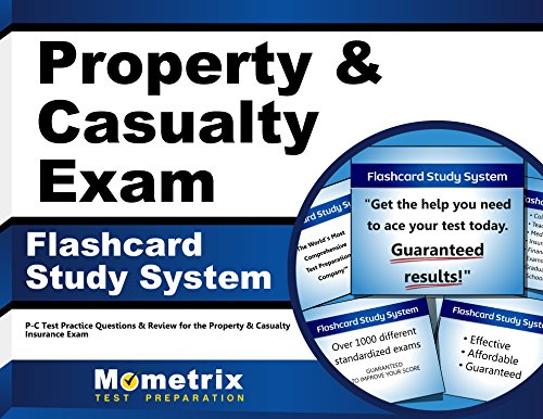 Property & Casualty Exam Flashcard Study System: P-C Test Practice Questions & Review for the Property & Casualty Insurance Exam (Cards)