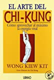 img - for El Arte del Chi-Kung (Spanish Edition) book / textbook / text book