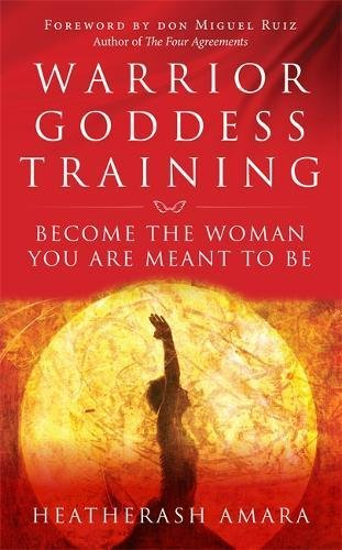 Download Warrior Goddess Training: Become the Woman You Are Meant to Be ebook