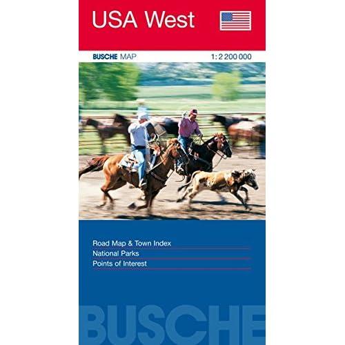 USA West: Busche Map Straßenkarte, 1:2,2 Mio. (Busche Map Straßenkarten)