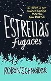 Estrellas fugaces / Extraordinary Means (Spanish Edition)